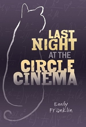 Last Night at the Circle Cinema