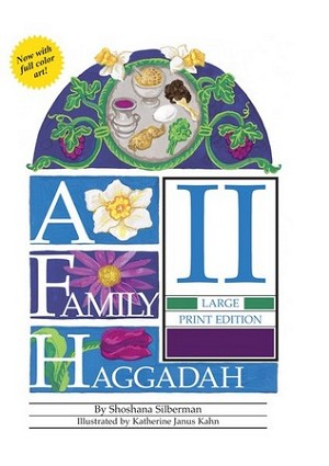 A Family Haggadah II  Large Print Edition (Revised Edition) (Paperback) --