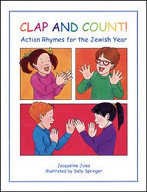 Clap and Count!: Action Rhymes for the Jewish Year (Hardcover)