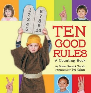 Ten Good Rules: A Ten Commandments Counting Book (Paperback)