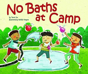 No Baths at Camp