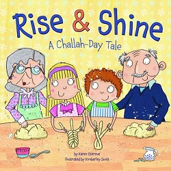 Rise & Shine A Challah-Day Tale (Hardcover)