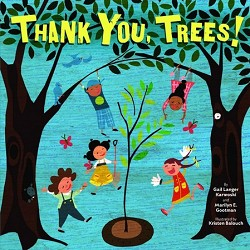 Thank You, Trees! (Board Book)