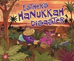 Esther's Hanukkah Disaster [eBook only]