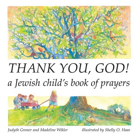 Thank You God A Jewish Child S Book Of Prayers