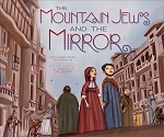 The Mountain Jews and the Mirror
