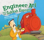 Engineer Ari and the Sukkah Express (eBook Only)