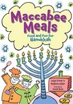 Maccabee Meals: Food and Fun for Hanukkah (eBook Only)