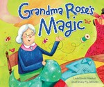 Grandma Rose's Magic (eBook Only)
