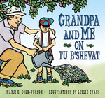 Grandpa And Me on Tu B'Shevat (E-book Only)