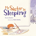 My Sister Is Sleeping
