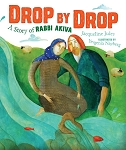 Drop By Drop: A Story of Rabbi Akiva (SPECIAL HARDCOVER PRICE)