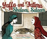 Yaffa and Fatima, Shalom, Salaam