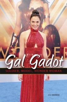 Gal Gadot: Soldier, Model, Wonder Woman