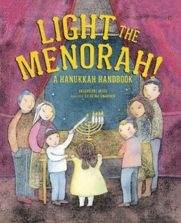 Light the Menorah: A Hanukkah Handbook