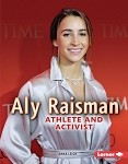 Aly Raisman: Athlete and Activist (Hardcover)