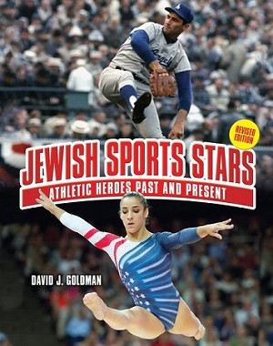 Jewish Sports Stars (2nd Revised Edition): Athletic Heroes Past and Present (Paperback)