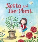 Netta and Her Plant - SPECIAL HARDCOVER PRICE!