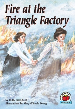 Fire at the Triangle Factory (Paperback)