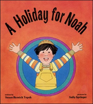 A Holiday for Noah (Paperback)