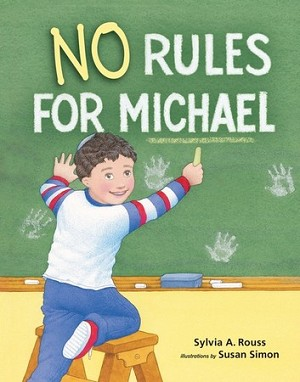 No Rules for Michael (Paperback)