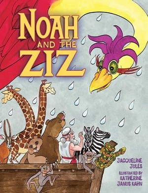 Noah and the Ziz (eBook only)