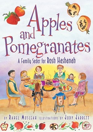 Apples and Pomegranates: A Rosh Hashanah Seder (eBook only)