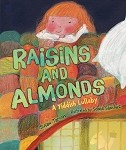 Raisins and Almonds | A Yiddish Lullaby