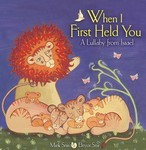 When I First Held You: A Lullaby from Israel (eBook only)