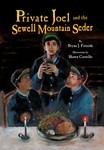 Private Joel and the Sewell Mountain Seder (ebook only)
