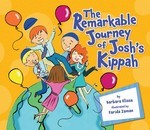 The Remarkable Journey of Josh's Kippah (Hardcover)