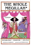 The Whole Megillah: (Almost) (Paperback)