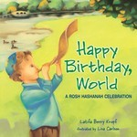 Happy Birthday, World: A Rosh Hashanah Celebration (eBook only)