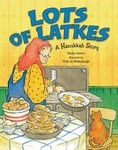 Lots of Latkes: A Hanukkah Story (eBook Only)